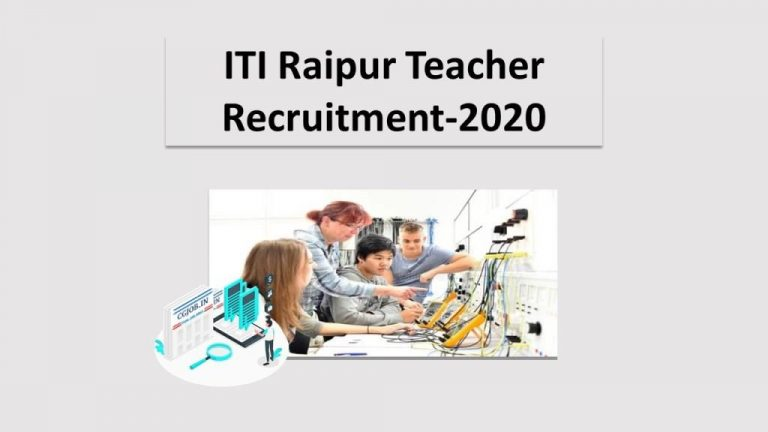 ITI Raipur Teacher Recruitment-2020