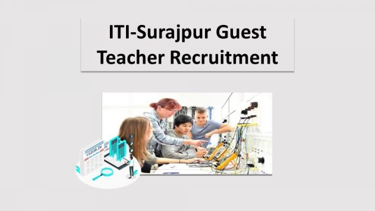 ITI-Surajpur Guest Teacher Recruitment