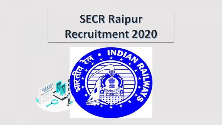 SECR Raipur Recruitment 2020