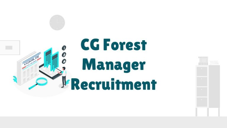 CG Forest Manager Recruitment